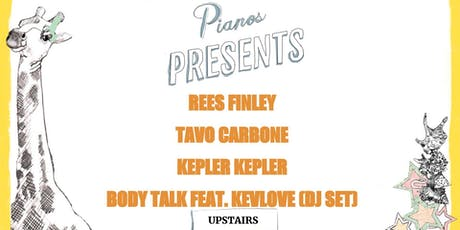 Rees Finley, Tavo Carbone, Kepler Kepler, Body Talk feat. Kevlove (DJ Set) tickets