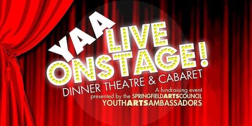 YAA Live Onstage- Dinner Theater & Cabaret Fundraiser