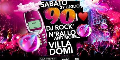 I Love 90's @ Villa Domy