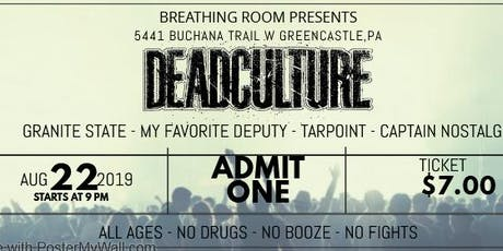 Deadculture at the Breathing Room tickets