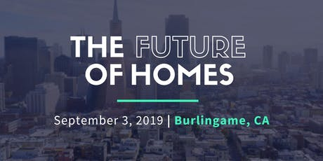 The Future of Homes: Modular Renewable Energy Smart Homes - Burlingame tickets