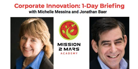 Corporate Innovation: 1 Day Briefing with Michelle Messina and Jonathan Baer tickets