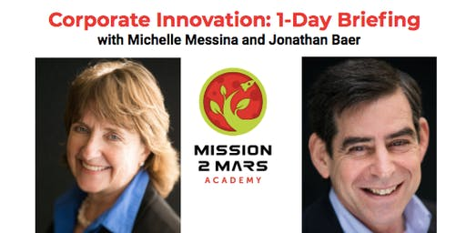 Corporate Innovation: 1 Day Briefing with Michelle Messina and Jonathan Baer