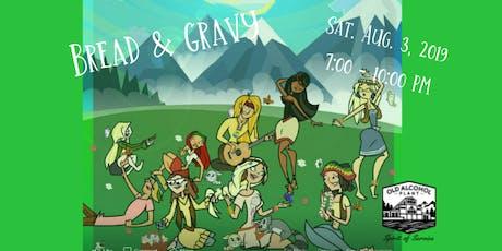 Bread & Gravy tickets