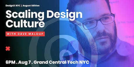 DesignX NYC - Scaling Design Culture with Dave Malouf tickets