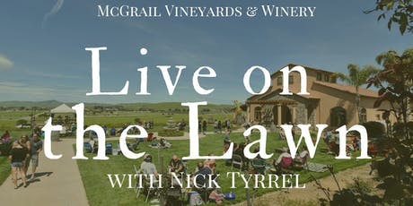 Live on the Lawn with Nick Tyrrel tickets