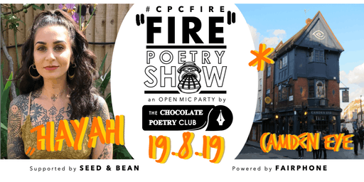 POETRY - #CPCFIRE CAMDEN Open Mic Party // Every 3rd Monday