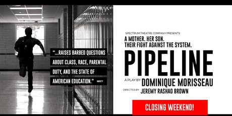 Spectrum Theatre Company presents PIPELINE tickets