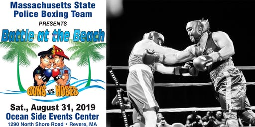 """Mass State Police Boxing Team presents """" BATTLE AT THE BEACH"""""""