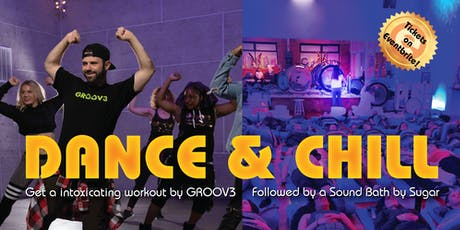 Dance & Chill Featuring GROOV3 tickets