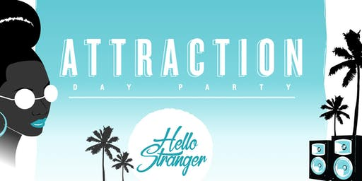 ATTRACTION | Day Party feat. Tall Black Guy, Teeko, More