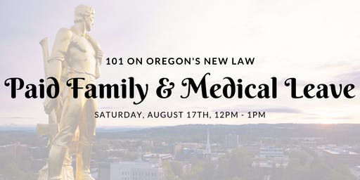 Paid Family & Medical Leave in Oregon