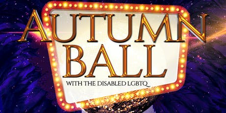 AUTUMN MASKED BALL  WITH THE DISABLED  LGBTQ tickets