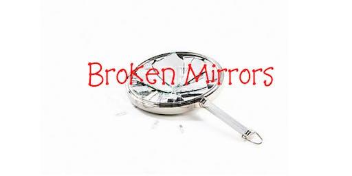 Broken Mirrors - Candid Christian Conversation
