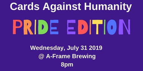 Cards Against Humanity: Pride Edition tickets