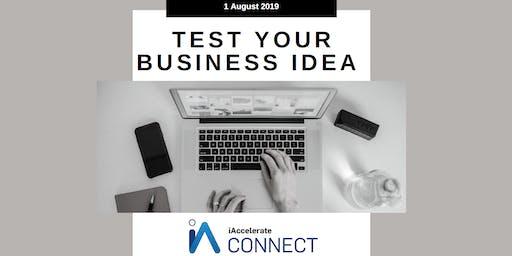 Test Your Business Idea Workshop (1 Aug)