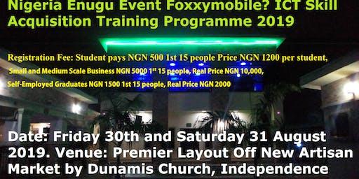 Enugu Event Foxxymobile ICT Skill Acquisition Training Programme 2019