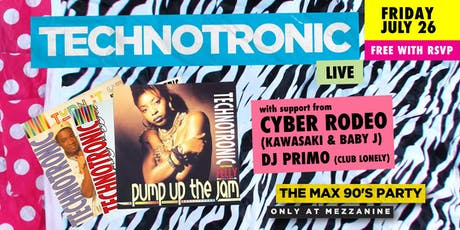 FREE RSVP: TECHNOTRONIC at THE MAX 90'S PARTY tickets