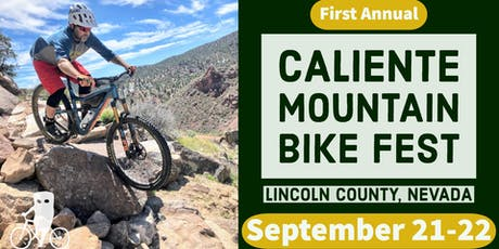 First Annual Caliente Mountain Bike Fest tickets