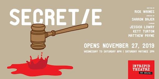 Secret/e  - A new play by Jessie Award winner Rick Waines.