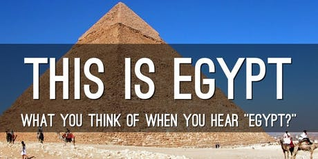Distinguished Speaker Series: This Is Egypt! tickets