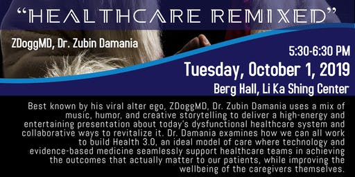 "29th Annual Jonathan J King Lecture: ""Healthcare Remixed"" featuring ZDoggMD"