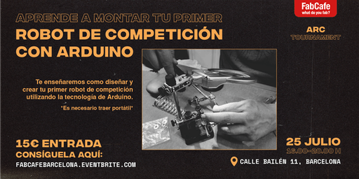 Aprende a montar tu primer robot de competición con Arduino.