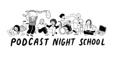 Podcast Night School - Master Classes tickets