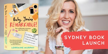 Baby, You're Remarkable Sydney book launch tickets
