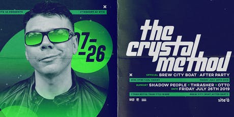 THE CRYSTAL METHOD [at] SITE 1A tickets