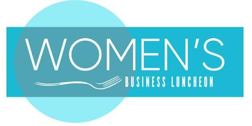 The Women's Business Luncheon