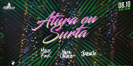 Atura ou Surta (VIP RESERVATIONS)  tickets