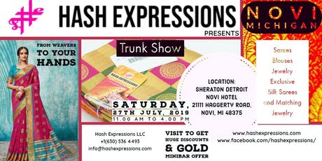 NOVI Michigan Saree Trunk Show - July 27, by Hash Expressions tickets