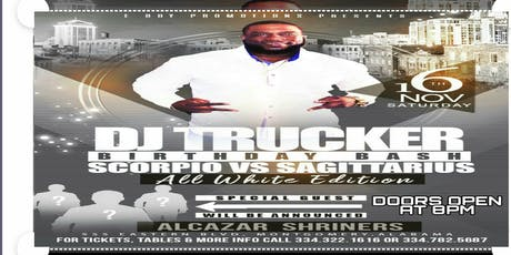 DJ TRUCKER BDAY BASH tickets