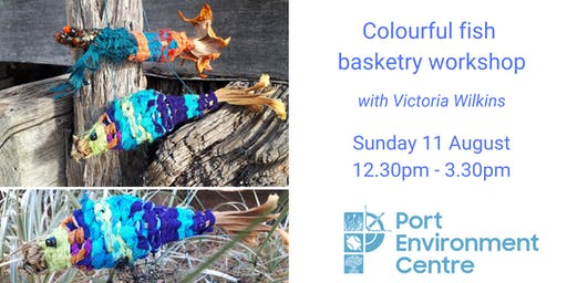 Colourful Fish Basketry Workshop with Victoria Wilkins