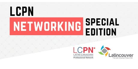 LCPN Networking Special Edition  - August 21st   2019 tickets