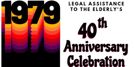 Legal Assistance to the Elderly 40th Anniversary tickets