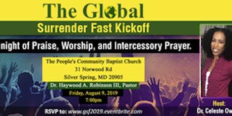 2019 Global Surrender Fast Kickoff tickets