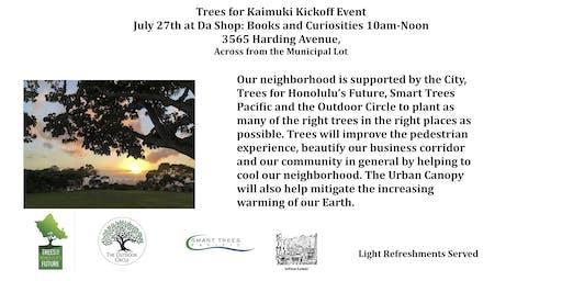 Trees for Kaimuki Kickoff Meeting