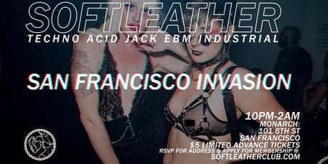 Soft Leather: San Francisco Invasion tickets
