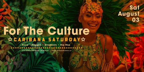 FOR THE CULTURE | Caribana Saturday tickets