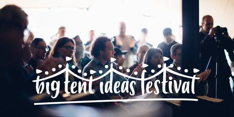 The Big Tent Ideas Festival 2019 tickets