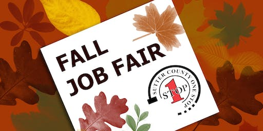 Sutter County One Stop Fall Job Fair