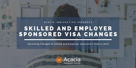 Skilled and Employer Sponsored Visa Changes Webinar tickets