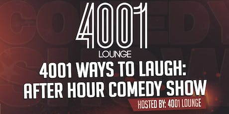 4001 Ways To Laugh: After Hours Comedy Show tickets