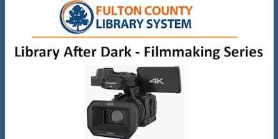 Session 4: Filmmaking 101 - Lighting
