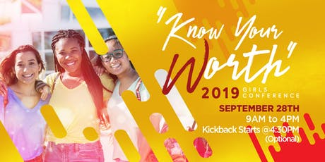 """Know Your Worth"" 2019 Girls Conference tickets"