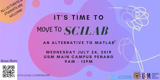 SCILAB Seminar The Game-Changers @ USM MAIN CAMPUS PENANG