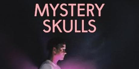 Mystery Skulls with Phangs & SnowBlood tickets