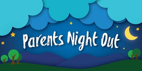 Parent's Night Out | September '19 tickets